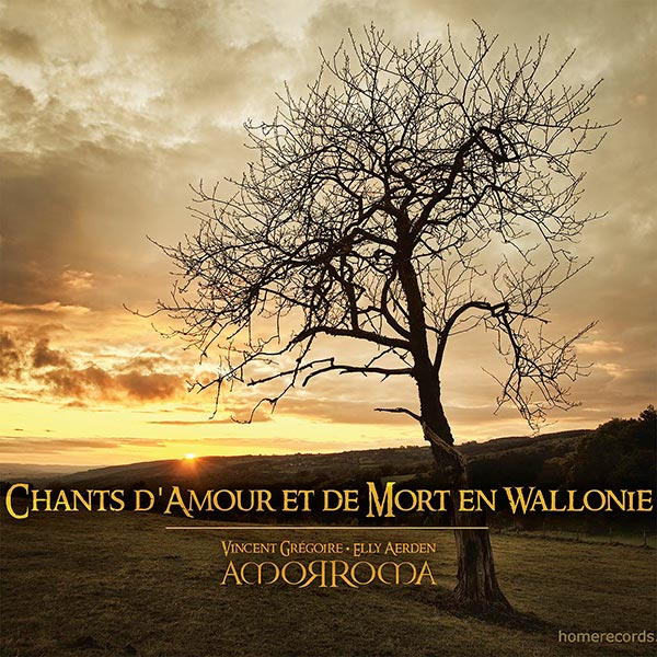 Amorroma – Chants d'Amour et de Mort en Wallonie